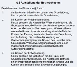 Die konkreten Kosten die du auf den Mieter umlegen kannst sind in der Betriebskostenverordnung geregelt. (Quelle: gesetze-im-internet.de)